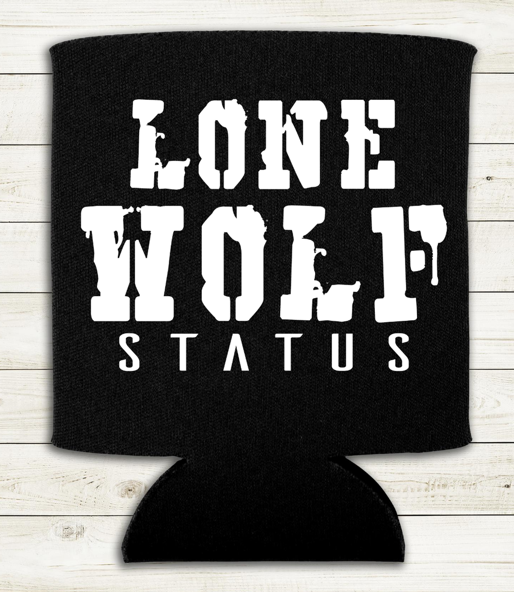 Lone Wolf Status - Can Cooler Koozie