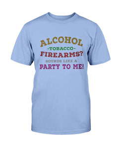 Alcohol - Tobacco - Firearms?  Sounds Like a Party to Me!
