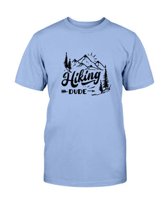 Hiking Dude - Size small to 5xl
