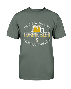 I Drink Beer & I Know Things