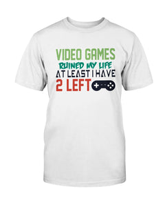 Video Games Ruined my Life.  At Least I Have 2 Left