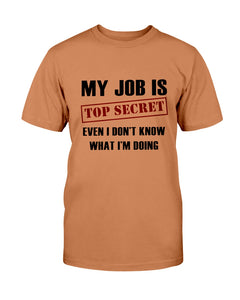 My Job is Top Secret - Even I Don't Know What I'm Doing