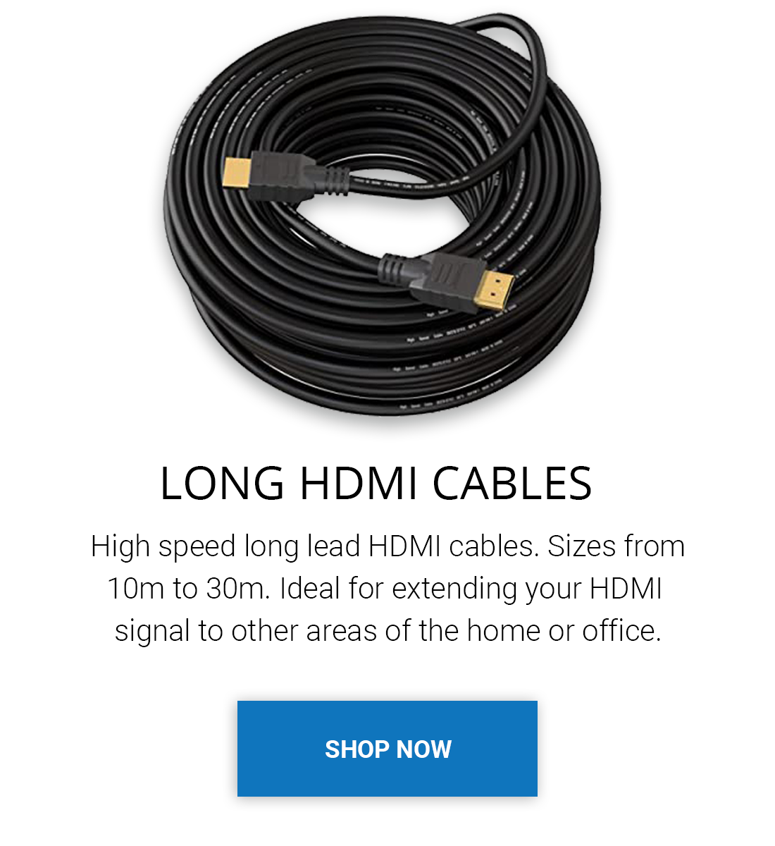 Long HDMI Cables. 20 meter hdmi cable. Long HDMI Leads for CCTV, Projectors, Sky TV, Virgin, OLED, PS4, Xbox One. 1080p Full HD