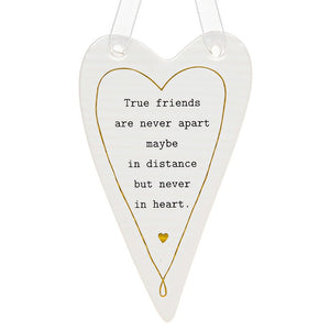 True Friends Ceramic Heart Sign