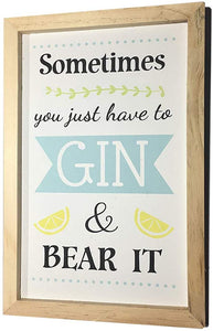 Gin Plaque - Sometimes you just have to Gin & Bear it