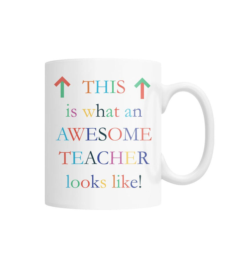 Awesome Teacher Happy Funny Gift Mug White Coffee Mug