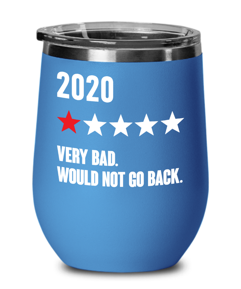 2020 Very Bad Funny Tumbler Political