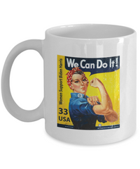 We Can Do It! Women Support Biden Harris 2020 Political Election Mug