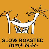 Slow Roasted