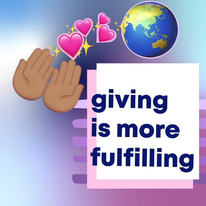 Giving is more Fulfilling