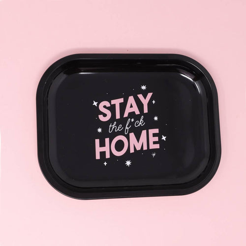 Stay the F*ck Home Tray