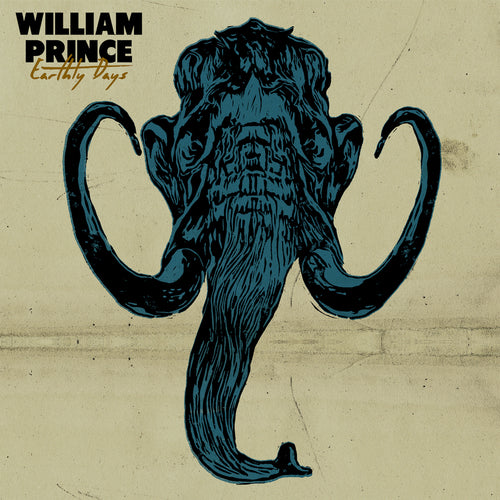 William Prince | Earthly Days