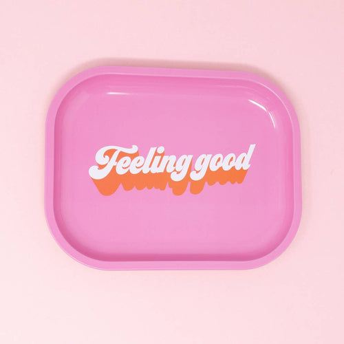 Feeling Good Tray
