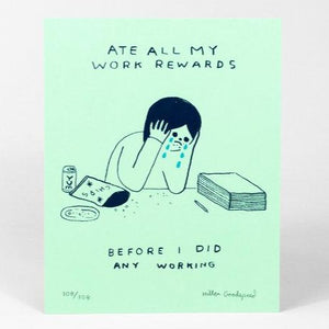 Ate All My Rewards Art Print