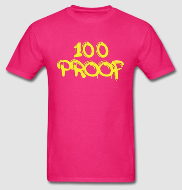 100 Proof Pink T