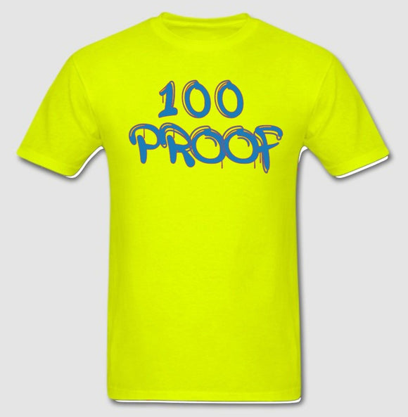 100 Proof Yellow T