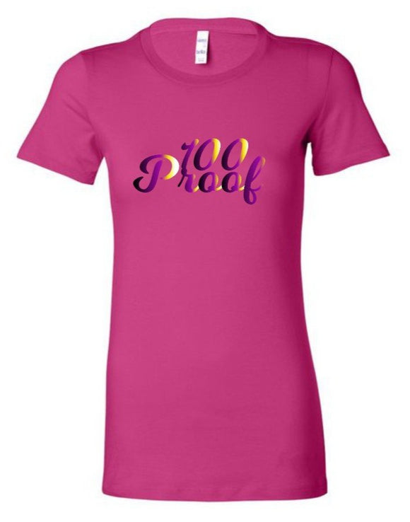 100 Proof Lady's Pink T