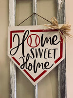"""'Home Sweet Home"" Home Plate Door Hanger"