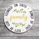 Founded on Faith Family Round