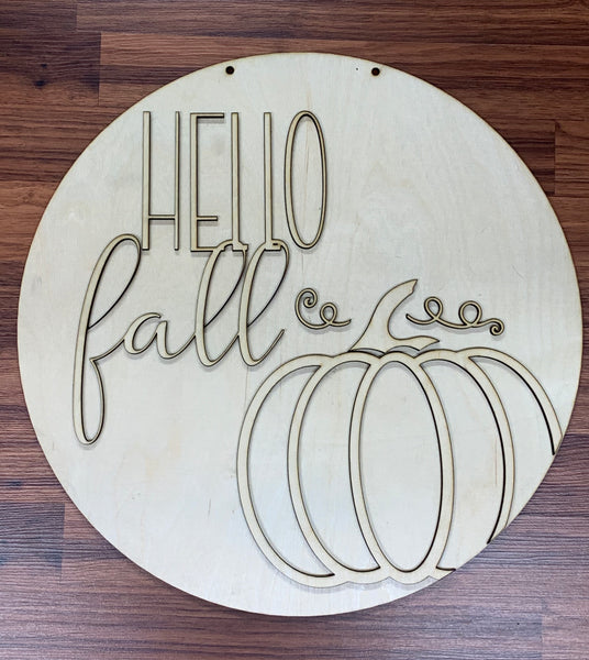 "Hello Fall Pumpkin 3D on a 18"" round - blanks unfinished"