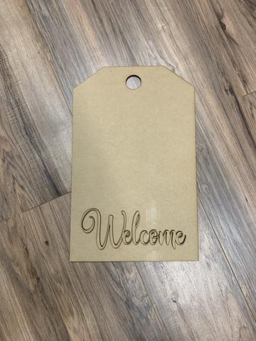 "14"" ""Tag"" with 3D Welcome wording"
