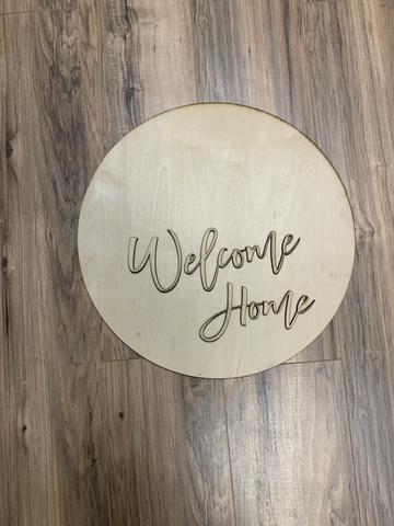 "18"" Round with 3D welcome home wording"
