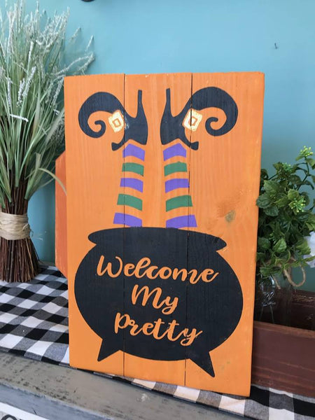 Welcome My Pretty - Pallet Sign DIY Kit