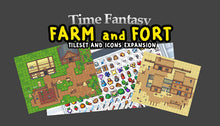 Load image into Gallery viewer, Time Fantasy: Farm and Fort