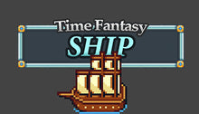 Load image into Gallery viewer, Time Fantasy: Ship