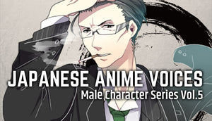 Japanese Anime Voices: Male Character Series Vol.5