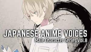 Japanese Anime Voices: Male Character Series Vol.8