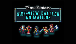Time Fantasy: Side-view Animated Battlers