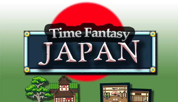 Time Fantasy: Japan