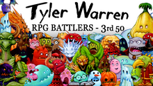 Load image into Gallery viewer, Tyler Warren RPG Battlers – 3rd 50