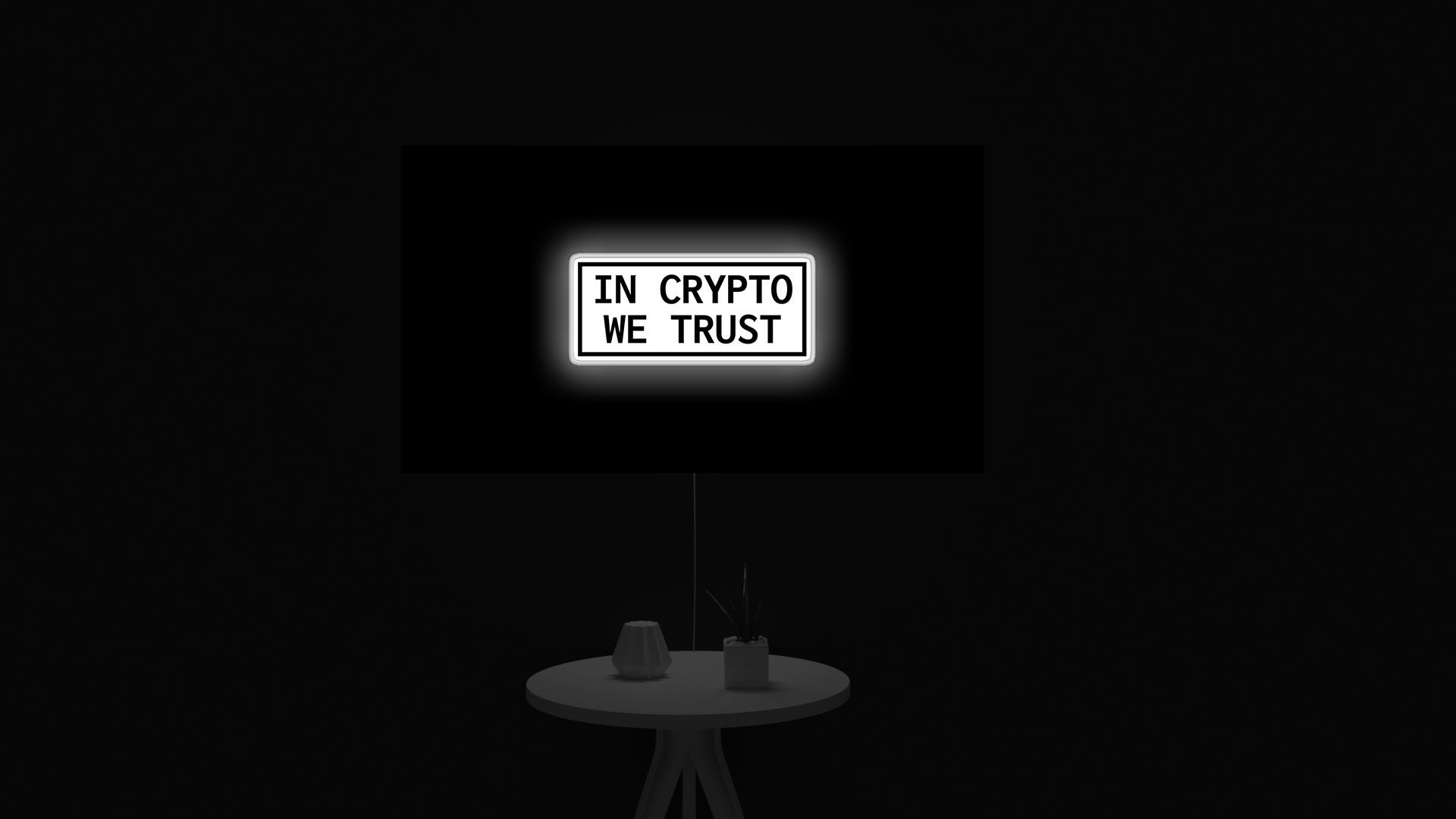 In Crypto We Trust led light sign