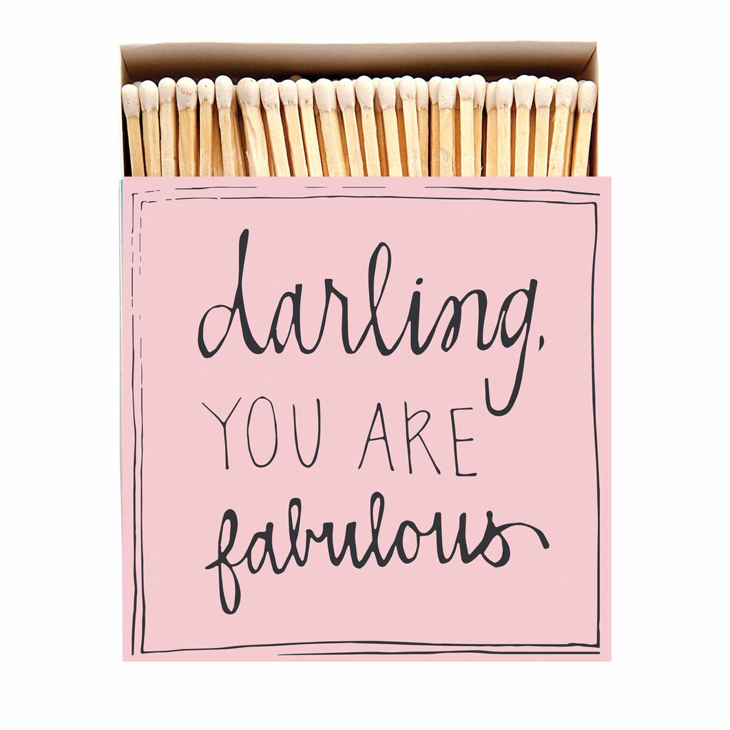 'Darling You Are Fabulous' Luxury Matches