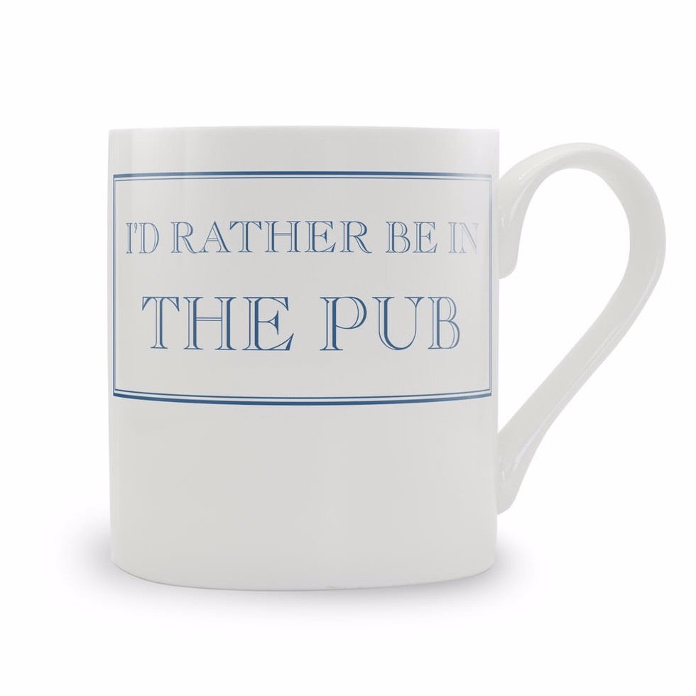 'I'd Rather Be In the Pub' Mug