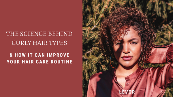 The Science Behind Curly Hair Types