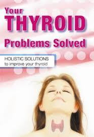 Your Thyroid Problems Solved by Dr. Sandra Cabot and Margaret Jasinska ND
