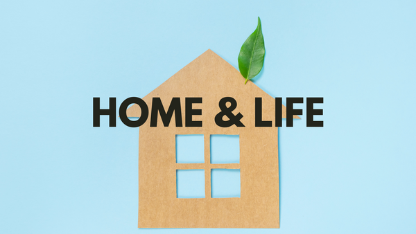 Home + Life Eco Friendly Tips