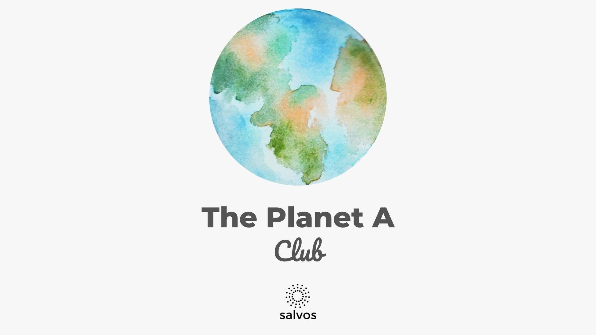 The Planet A Club