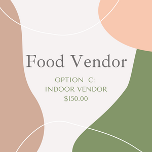 Food Vendor: Indoor Vendor