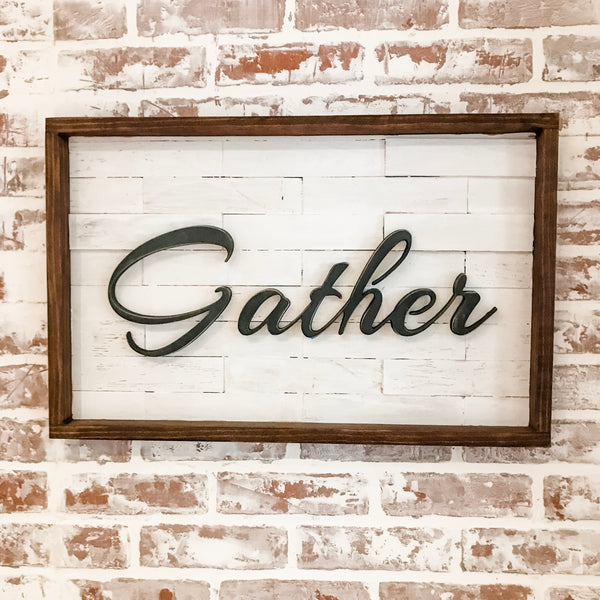 Gather Sign on Shiplap