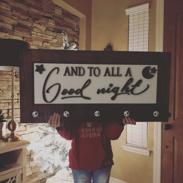 And to all a good night sign