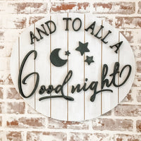 And To All A Good Night Oval Sign
