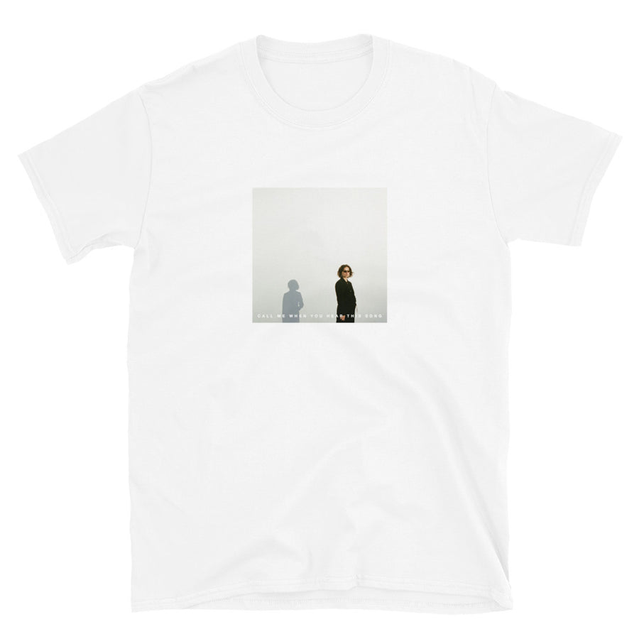 Call Me When You Hear This Song T-Shirt