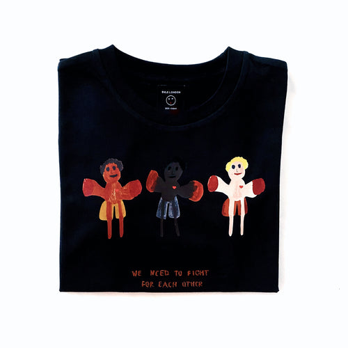 'We Need To Fight For Each Other' Black T-shirt - BULB LONDON