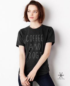 Coffee and Dogs shirt Unisex Crew Tri Blend tee shirt