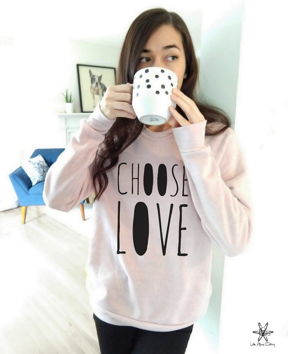 Choose Love Champ Sweatshirt