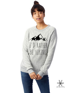 I'd Rather Be Hiking Champ Sweatshirt